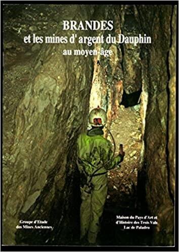 Brandès et les mines d'argents du dauphin au Moyen-âge