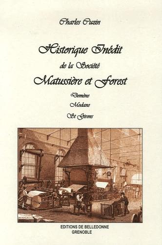 Historique inédit de la société Matussière et Forest : Domène, Modane, St Girons