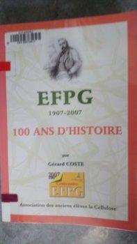 EFPG 1907-2007 : 100 ans d'histoire