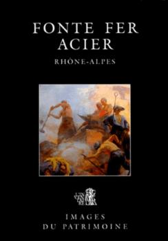 Fonte, Fer et Acier
