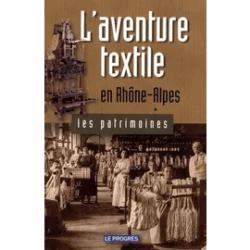 L'aventure Textile en Rhône alpes