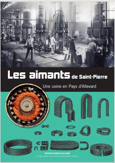 Les aimants de Saint-Pierre : une usine en Pays d'Allevard