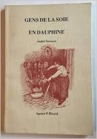 Gens de la soie en Dauphiné