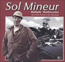 Le sol mineur , ballade mateysine