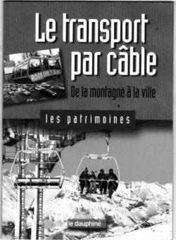 Le transport par câble : de la montagne à la ville
