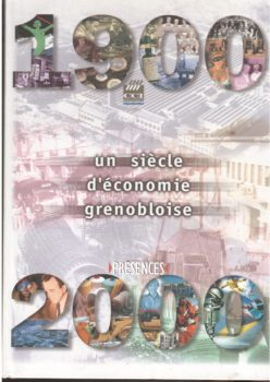 Un siècle d'économie grenobloise