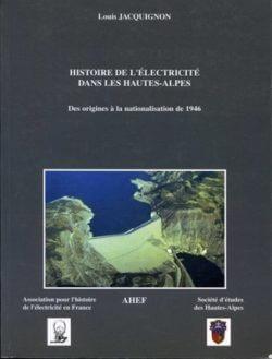 Histoire de l'électricité dans les Hautes-Alpes : des origines à la nationalisation de 1946