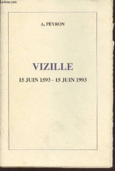 Vizille : 15 juin 1593-15 juin 1993