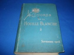 Deuxième Congrès de la houille blanche Lyon septembre 1914 : rapports qui devaient être présentés au Congrès