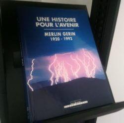 Une histoire pour l'avenir : Merlin Gerin (1929-1992)