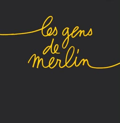 Les gens de Merlin